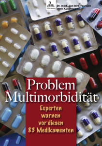 Problem Multimorbidität: Experten warnen vor diesen 83 Medikamenten