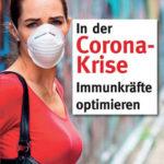 In der Corona-Krise Immunkräfte optimieren